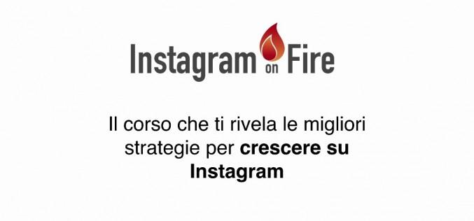 Videocorso Instaonfire: impara ad aumentare i seguaci su Instagram!